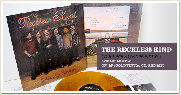 "The Reckless Kind ""Golden Age Thinking"""